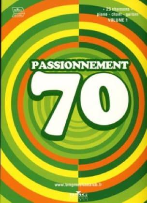 Passionnement 70 Volume 1 Partition Chanson française - laflutedepan