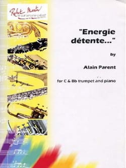 Alain Parent - Energy Relaxation ... - Sheet Music - di-arezzo.co.uk