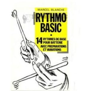 Marcel Blanche - Rythmo Basic - Partition - di-arezzo.fr