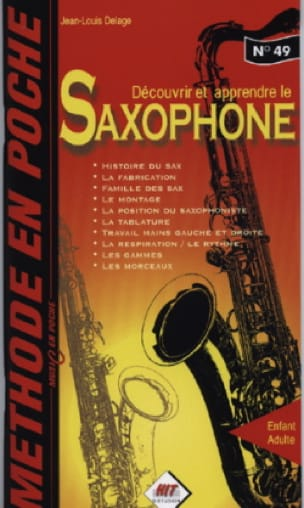 Jean-Louis Delage - Discover and Learn the Saxophone - Sheet Music - di-arezzo.co.uk
