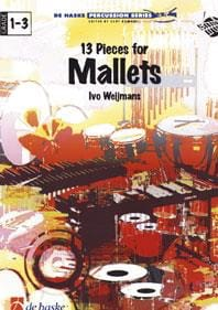 13 Pièces For Mallets - Ivo Weijmans - Partition - laflutedepan.com