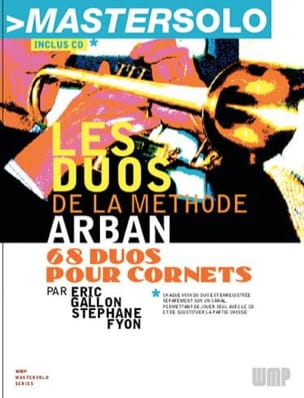 Gallon Eric / Fyon Stéphane - The Duos of the Arban Method - Sheet Music - di-arezzo.com
