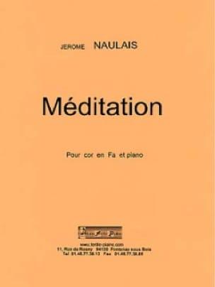 Méditation Jérôme Naulais Partition Cor - laflutedepan