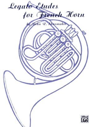 John R. Shoemaker - Legato Etudes For French Horn - Partition - di-arezzo.fr