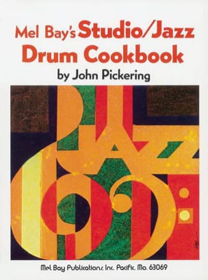 John Pickering - Mel Bay 's Studio / Jazz Drum Cookbook - Partition - di-arezzo.fr