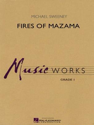Fires Of Mazama. Harmonie Michael Sweeney Partition laflutedepan