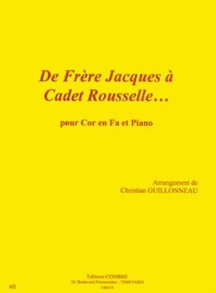 De Frère Jacques A Cadet Rousselle... Partition Cor - laflutedepan