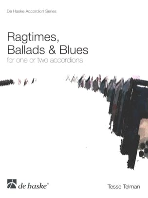 Tesse Telman - Ragtimes, Ballads And Blues For One or Two Accordions - Partition - di-arezzo.fr