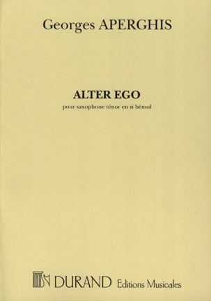 Alter Ego Georges Aperghis Partition Saxophone - laflutedepan