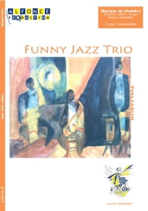 Yves Carlin - Funny jazz threesome - Sheet Music - di-arezzo.co.uk