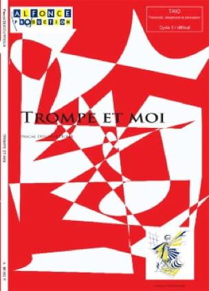 Pascal Ducourtioux - Trompe et moi - Partition - di-arezzo.fr