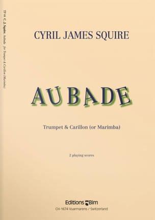 Cyril James Squire - Aubade - Partition - di-arezzo.fr