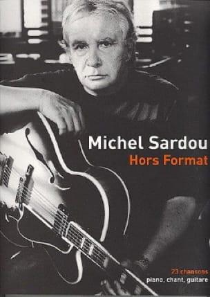 Michel Sardou - Out of Format - Sheet Music - di-arezzo.co.uk