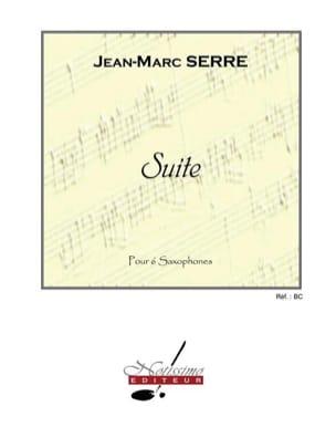 Suite Pour 6 Saxophones - Jean-Marc Serre - laflutedepan.com