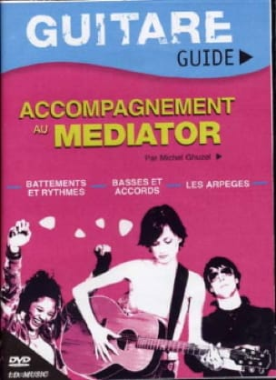 DVD - Guitare Guide, Accompagnement Au Médiator laflutedepan