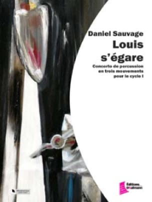 Daniel Sauvage - Louis goes astray - Sheet Music - di-arezzo.co.uk