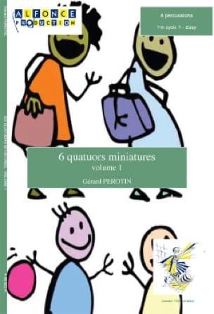 Gérard Perotin - 6 Quatuors Miniatures Volume 1 - Partition - di-arezzo.fr