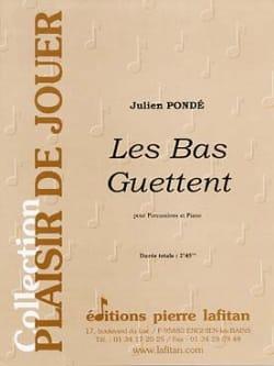 Les Bas Guettent - Julien Pondé - Partition - laflutedepan.com