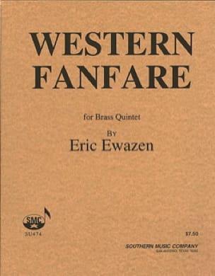 Eric Ewazen - Western Fanfare - Sheet Music - di-arezzo.com