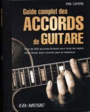 Guide Complet Des Accords de Guitare - Phil Capone - laflutedepan.com