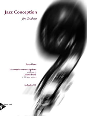 Jim Snidero - Jazz Design - 21 Complete Transcriptions - Bass Lines - Partition - di-arezzo.co.uk