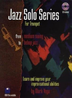 Mark Vega - Jazz Solo Series For Trumpet - Partition - di-arezzo.fr