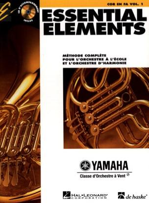 Essential Elements. Cor En Fa Volume 1 - Partition - di-arezzo.fr
