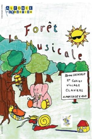 Karine Criscolo - La Forêt Musicale 2eme Cahier - Village Claviers - Partition - di-arezzo.fr
