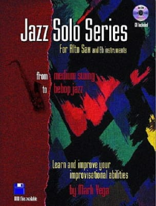 Jazz Solo Series For Alto Sax Mark Vega Partition laflutedepan