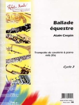 Alain Crepin - Equestrian ballad - Sheet Music - di-arezzo.com