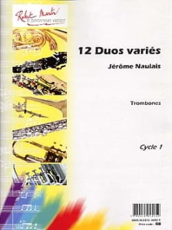 Jérôme Naulais - 12 Various Duets for Trombones - Sheet Music - di-arezzo.co.uk
