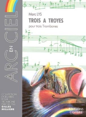 Trois A Troyes - Marc Lys - Partition - Trombone - laflutedepan.com