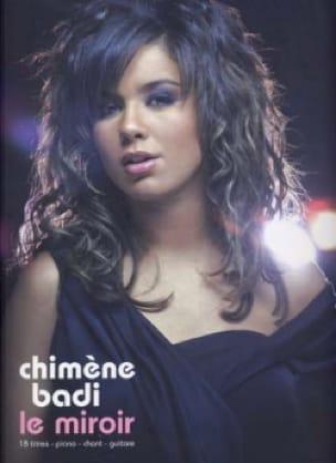 Chimène Badi - The mirror - Sheet Music - di-arezzo.com