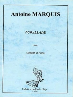 Antoine Marquis - Tuballade - Partition - di-arezzo.fr