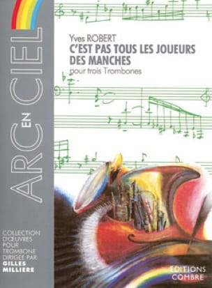 Yves Robert - C' Est Pas Tous les Joueurs Des Manches - Partition - di-arezzo.fr