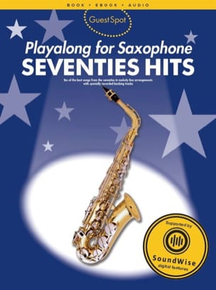 Guest Spot - Seventies Hits Playalong For Alto Saxophone - Partition - di-arezzo.fr
