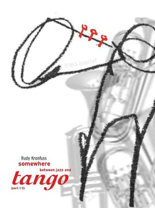 Rudy Kronfuss - Somewhere Between Jazz And Tango - Sheet Music - di-arezzo.com