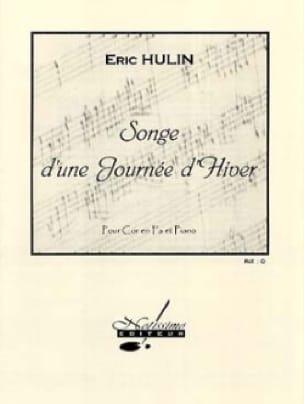Songe D' Une Journée D' Hiver Eric Hulin Partition Cor - laflutedepan