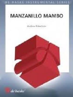 Manzanillo Mambo Andrew Robertson Partition Saxophone - laflutedepan
