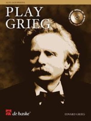 Edgard Grieg - Play Grieg - Partition - di-arezzo.fr