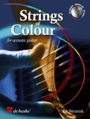 Strings Of Colour Ed Wennink Partition Guitare - laflutedepan