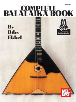 Bibs Ekkel - Complete Balalaika Book - Partition - di-arezzo.fr