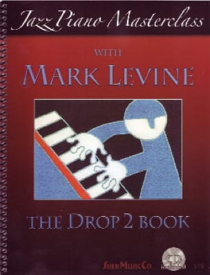 Mark Levine - The Drop 2 Book - Piano - Sheet Music - di-arezzo.co.uk