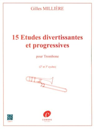 Gilles Millière - 15 Etudes Divertissantes Et Progressives - Partition - di-arezzo.fr