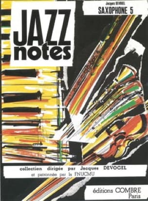 Jazz Notes Volume 5 Jacques Devogel Partition Saxophone - laflutedepan