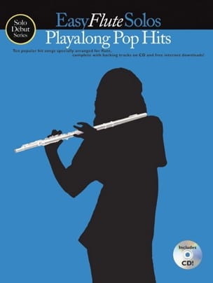 - Easy Flute Solos Playalong Pop Hits - Partition - di-arezzo.fr