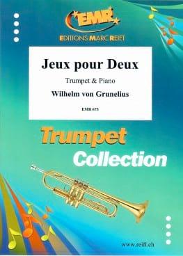 Jeux Pour Deux Wilhem Von Grunelius Partition Trompette - laflutedepan