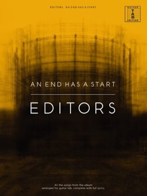 Editors - An End Has A Start - Partition - di-arezzo.fr