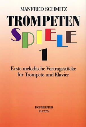 Trompetenspiele 1 - Manfred Schmitz - Partition - laflutedepan.com