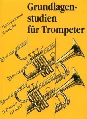 Hans-Joachim Krumpfer - Grundlagenstudien Für Trompeter - Partitura - di-arezzo.es